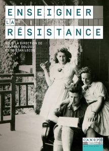 «Enseigner la Résistance»